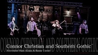 CMVMF Connor Christian & Southern Gothic November Rain Guns & Roses Cover