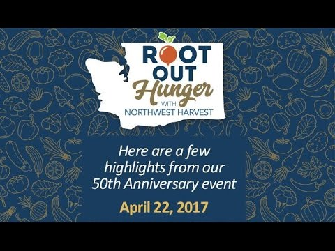 Northwest Harvest's 2017 Root Out Hunger Highlights