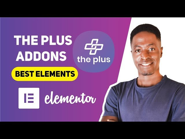 The Plus Addons For Elementor:  300+ Widgets, Blocks & Templates