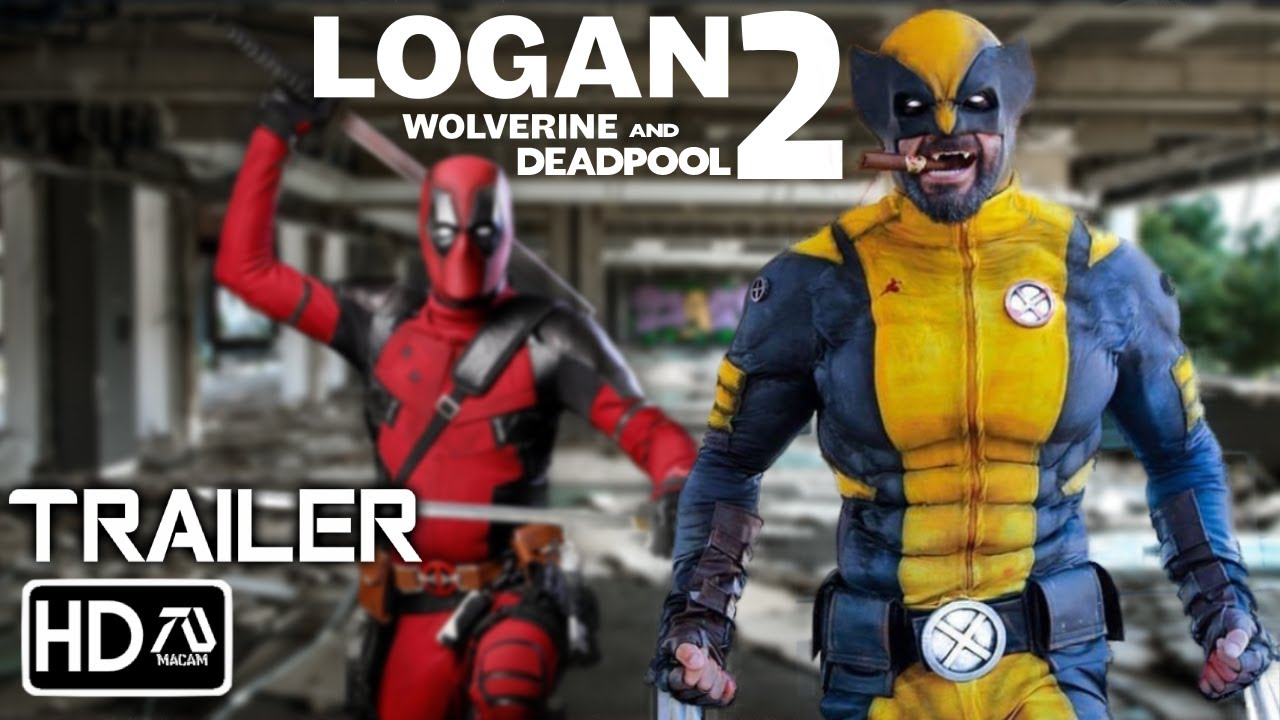 Download LOGAN 2: Wolverine and Deadpool Team Up (2022) Trailer - Hugh Jackman, Ryan Reynolds | (Fan Made)