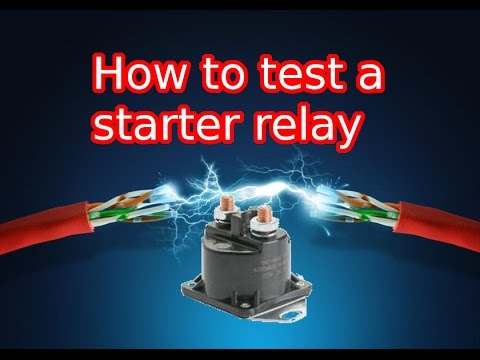 How to test a starter relay  YouTube