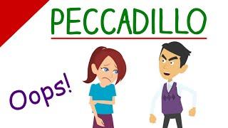 Learn English Words - Peccadillo (Vocabulary Video)