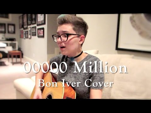 00000 Million -- Bon Iver Cover