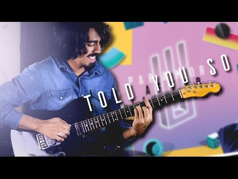 Paramore - Told You So - Andrey Henrique Guitar Cover