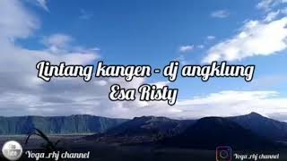 Download LINTANG KANGEN - DJ ESA RISTY_ lintang tak titipne roso sayang marang sliramu.. #cover_yogarhj #GLER