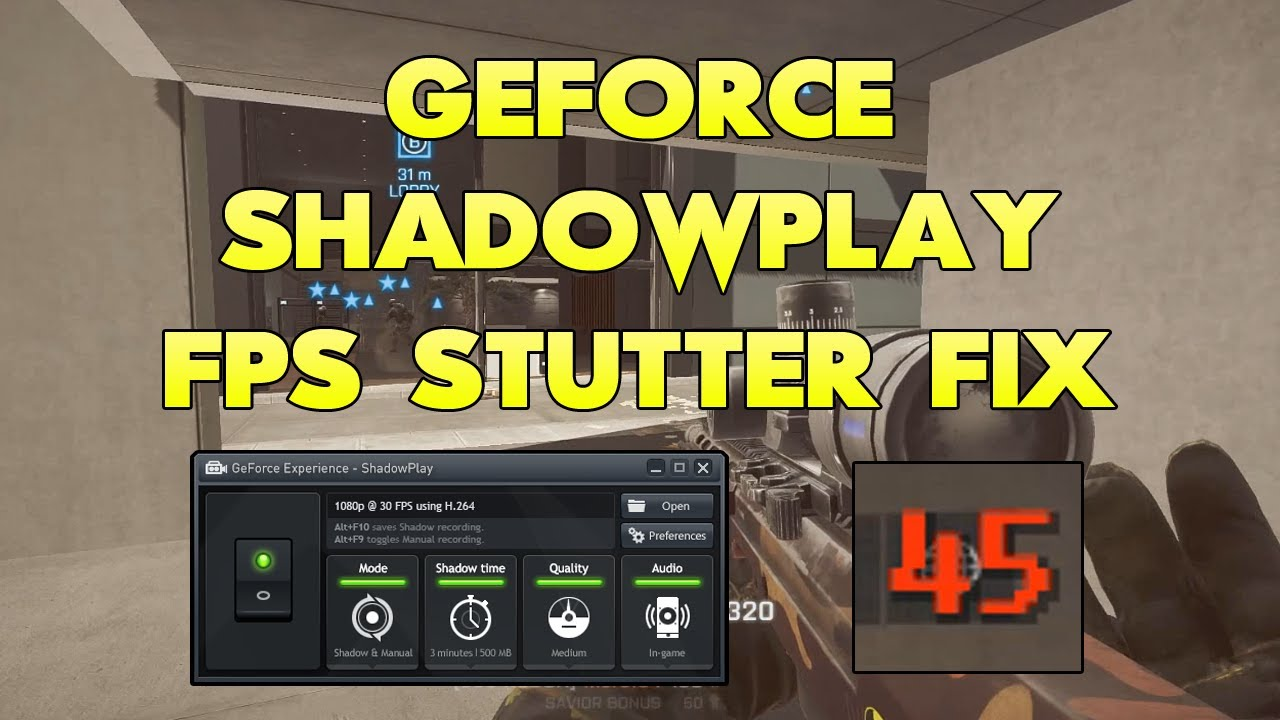 GeForce Shadowplay FPS Stutter Fix: Issues With Dual Monitors and Shadowplay