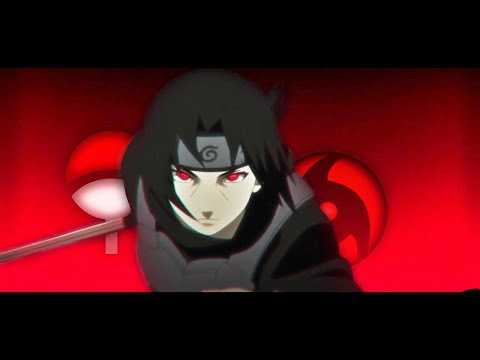 「Anime Edit」Itachi AMV - SHARINGAN