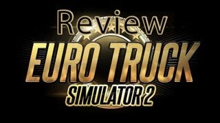 Review: Euro Truck Simulator 2
