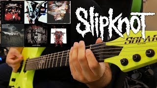 Slipknot Guitar Riff Evolution (Self Titled to All Out Life Guitar Riff Compilation)