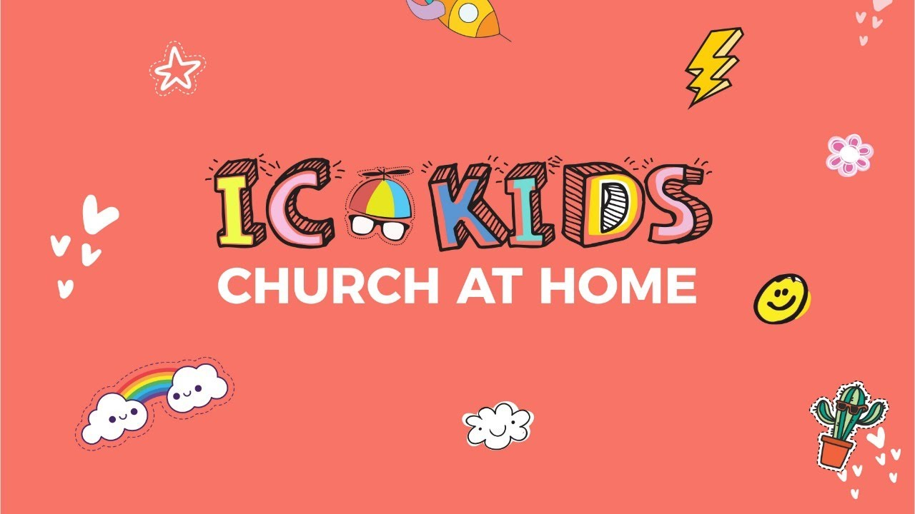 IC Kids   Legends   17 Oct 2021   Worship   Church At Home