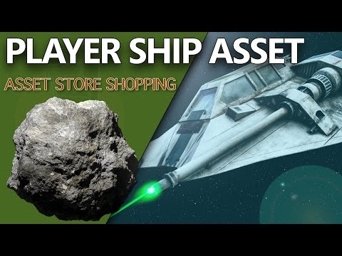 Player Space Ship Asset Setup - Unity 3D Game Development: Week 3 Game