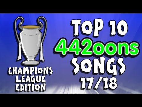 🎵442oons TOP 10 UCL SONGS  20172018🎵 Champions League Parodies