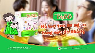 BigBB Giúp Trẻ Ăn Ngon Tăng Sức Đề Kháng