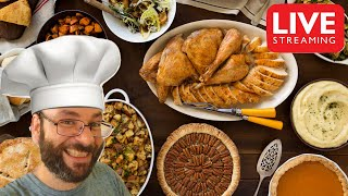 Cooking A Full Thanksgiving Dinner for 10 People LIVE | November 26th Live Stream