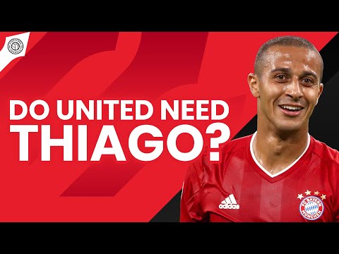 Do United Need Thiago Alcantara?   Devils Podcast
