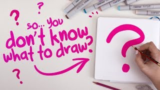 HOW-TO DRAW SOMETHING (when you can't think of anything) | The Process of Finding Ideas