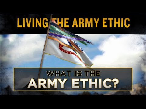 What Is The Army Ethic?