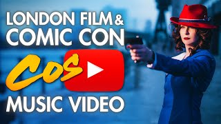 London Film and Comic Con (LFCC) 2015 - Cosplay Music Video