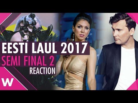 Eesti Laul 2017: Semi Final 2 songs (REACTION)
