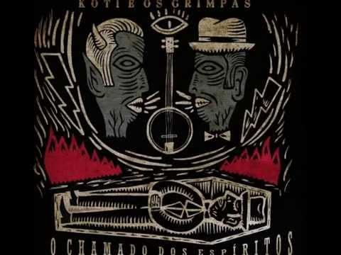Koti & os Grimpas - Mundo Além do Rockn Roll