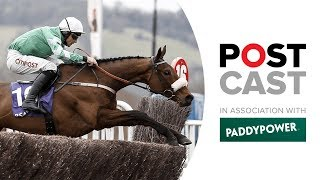 Cheltenham Postcast: Day Four Tipping | Gold Cup | Triumph Hurdle | Albert Bartlett