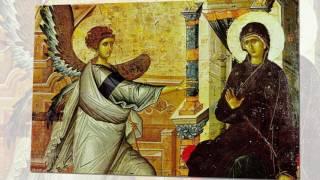Благовещение Пресвятой Богородицы Самый лучший ролик