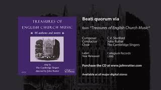 Beati quorum via - C.V. Stanford, John Rutter, The Cambridge Singers