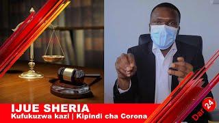 IJUE SHERIA: Kufukuzwa kazi   Mishahara   Kipindi cha Corona   Waliokopa Benki na kodi za nyumba