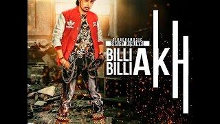 Sanjay Dhaliwal   BILLI BILLI AKH   FULL SONG   Bhangra Track 2015''FULL HD''