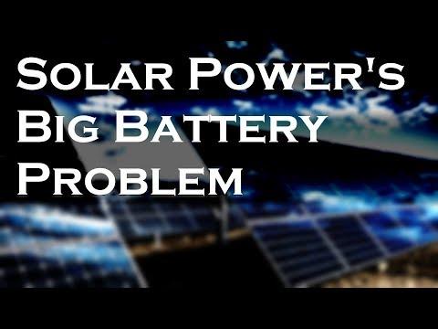 Solar Power's Big Battery Problem: Storage - Engineering Plus Tech