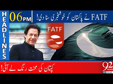 FATF gives good news to Pakistan | Headlines | 06:00 PM | 06 June 2021 | 92NewsHD