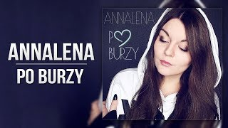 Annalena - Po Burzy (Official Lyric Video)
