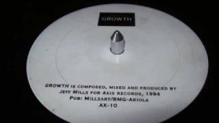 Jeff Mills - Growth (Axis) 1994