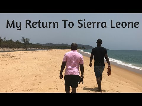 Sierra Leone Trip| My way back home