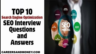 TOP 10 Search Engine Optimization SEO Interview Questions and Answers