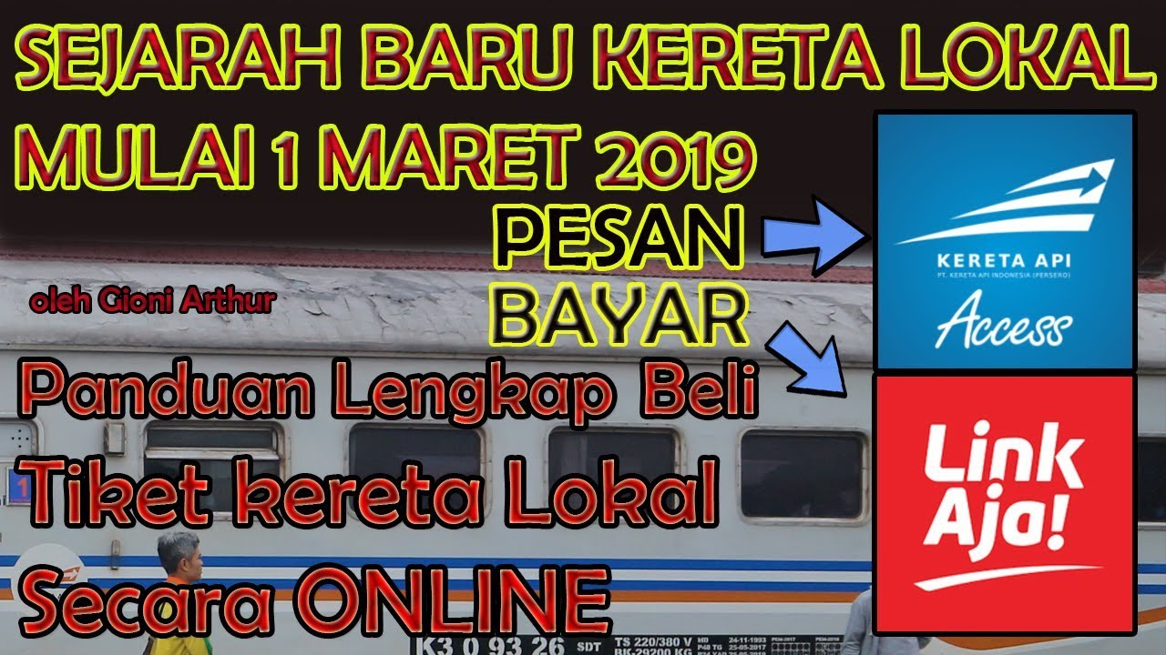 Tutorial Membeli Tiket Kereta Lokal Online Indonesia Pakai Kai Access Dan Linkaja