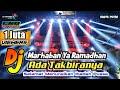 DJ Marhaban Ya Ramadhan X Takbiran  DJ Sholawat Terbaru 2021_Gapret Rmx