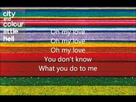 City and Colour - Northern Wind (Lyrics on screen)