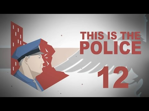 This Is The Police #12 INVESTIGATION Police Management - Let's Play