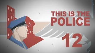 This Is The Police #12 INVESTIGATION Police Management - Let