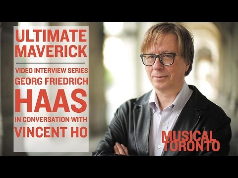 Ultimate Maverick | Georg Friedrich Haas Interview with Vinc