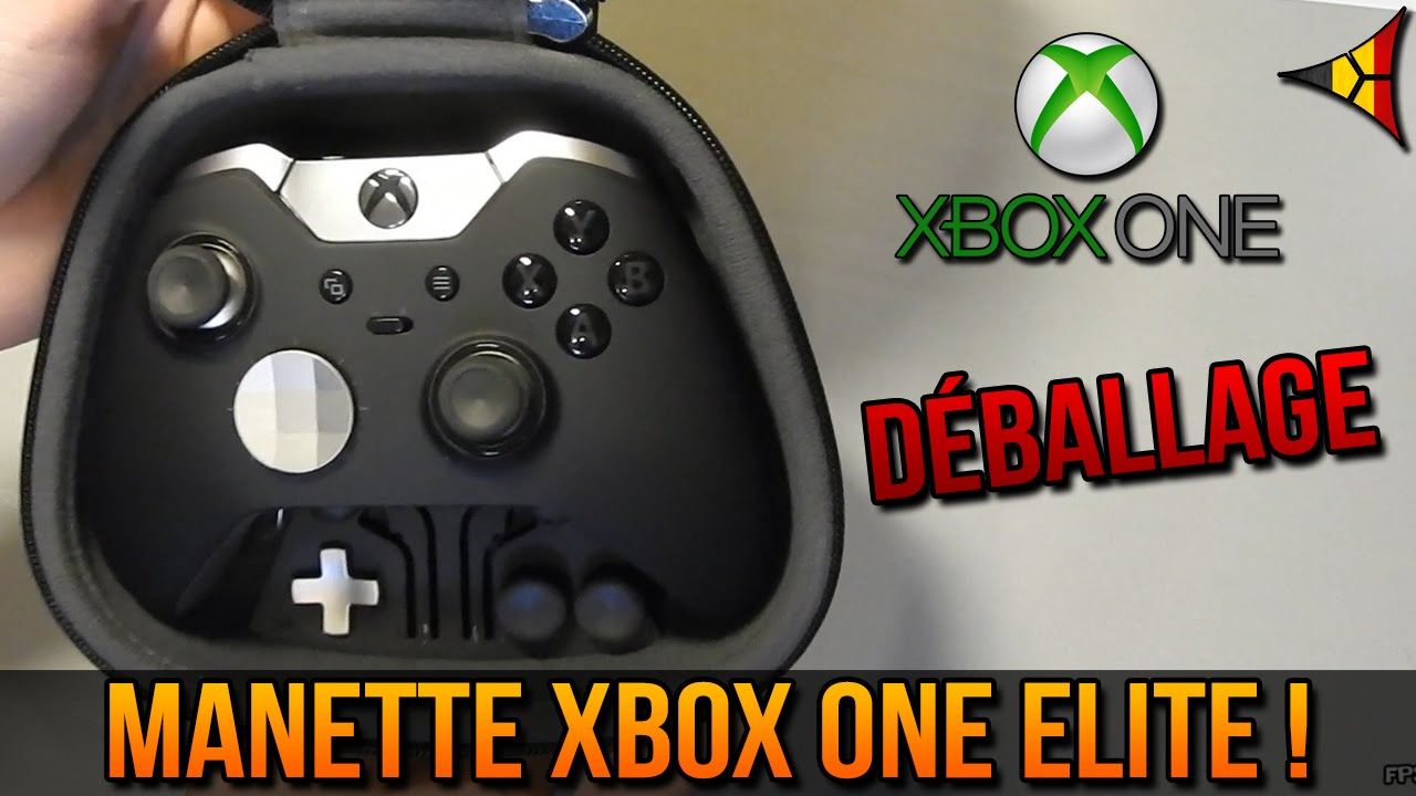 unboxing manette xbox one elite d ballage fonctionnalit s fps belgium youtube