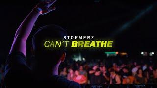 Смотреть клип Stormerz - Can'T Breathe