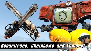 Fallout 4 Mods Week 11 - Securitrons, Chainsaws and Combustible Lemons