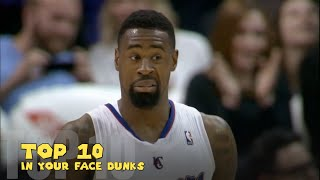Top 10 In Your Face Dunks