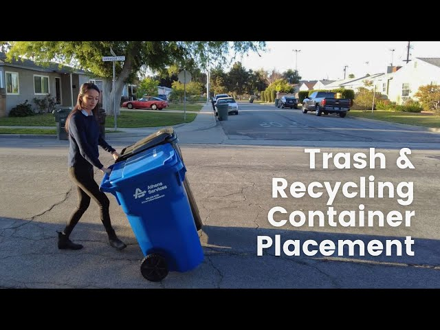 How to Properly Place Trash & Recycling Containers