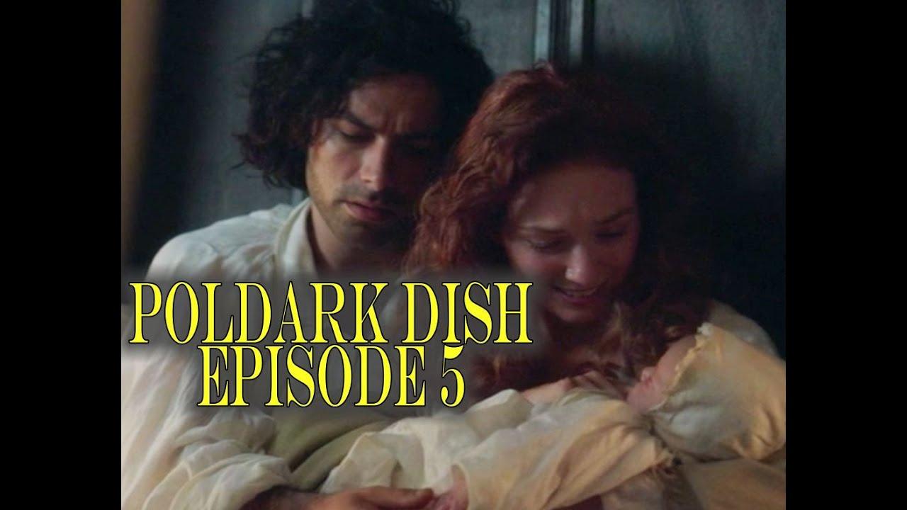 Download POLDARK Dish© | Poldark Recap Ep5 | A NEW Poldark Arrives Along with Doctor Eye Candy!