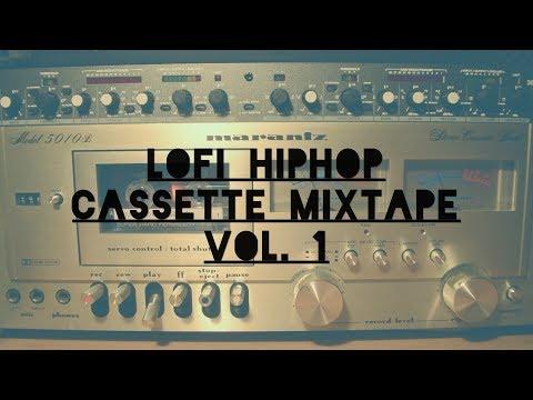 Lofi Hiphop Cassette Mixtape Vol. 1