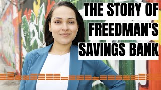 The Story of Freedman's Savings Bank | Mind Your Money with MissBeHelpful