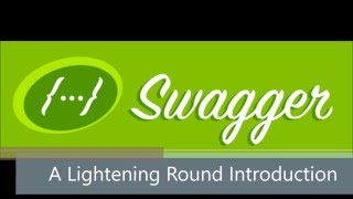 Swagger API A Lightening Introduction